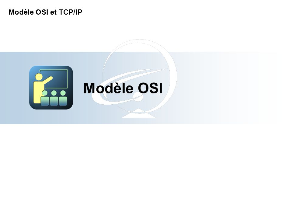 Modèle OSI Modèle OSI et TCP/IP 2-Apr-17 [Title of the course]